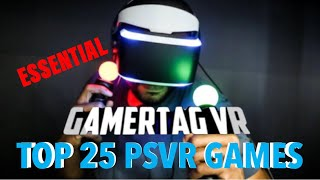 MY TOP 25 PSVR GAMES (this is for my players)