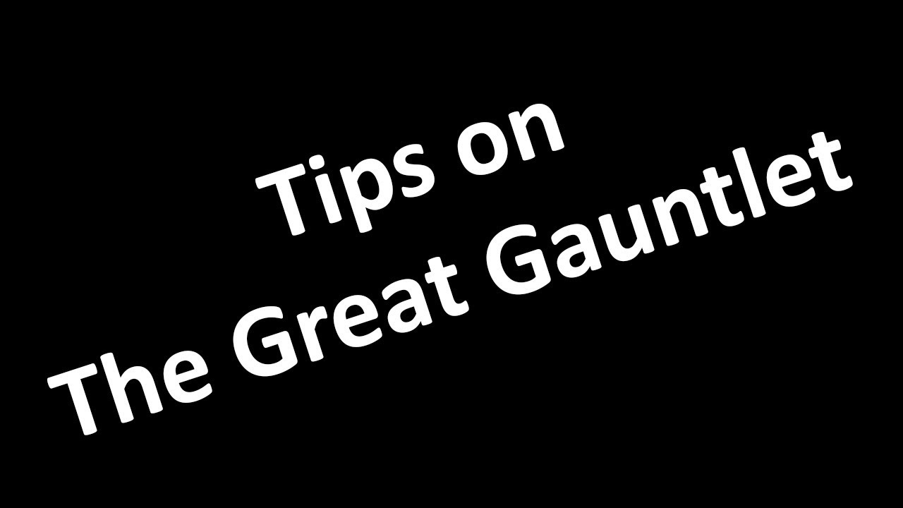 Tips On The Great Gauntlet Innovation Security Youtube