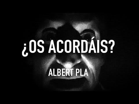 ¿Os acordáis? ALBERT PLA