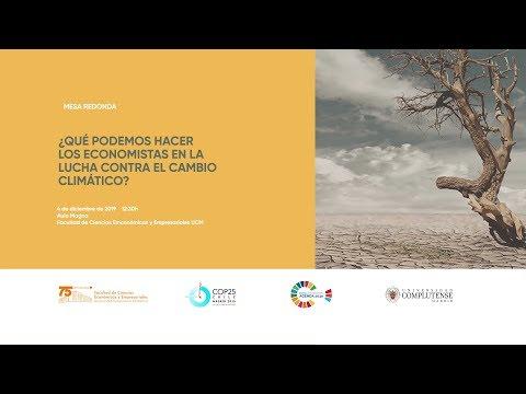 Mesa Redonda '¿Qué Podemos Hacer Los Economistas En La Lucha Contra El Cambio Climático?'