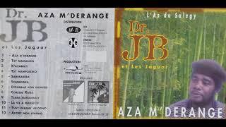 D.R. JB ///  TSY MAMANGO/DIGNINAO KOA DIGNIKO/TSARA MANAMBALY/TSISY VARANY VELOGNO
