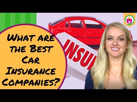 What Are The Best Car Insurance Companies?
