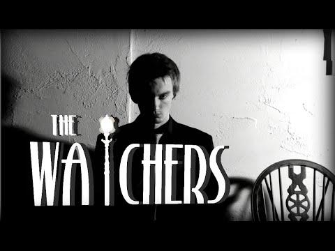 The Watchers (Film Noir Short)