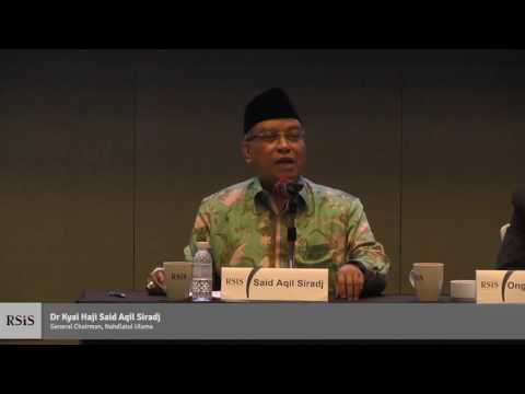 RSIS Distinguished Public Lecture by Dr Kyai Said Aqil Siradj 13 Mar 2017 (in English)