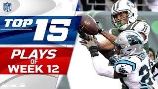 Top 15 Plays of Week 12 | NFL Highlights
