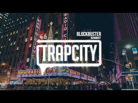 Herobust - Blockbuster (Lyrics)