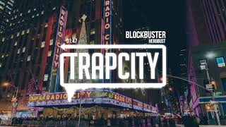 Herobust - Blockbuster download or listen mp3