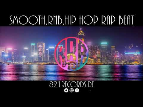 "►Smooth, RnB, Hip Hop Rap ""FREE BEAT""◄ [prod. by 821 Records]"