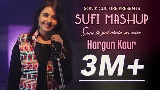 Sufi Mashup   Hargun Kaur   The Voice India 2019   Saanu Ik Pal Chain Na Aave