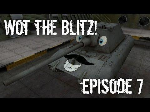 Wot the Blitz - Episode 7