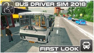 Bus Driver Simulator 2018 - First Look