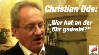 Christian Ude - Wer hat an der Uhr gedreht?