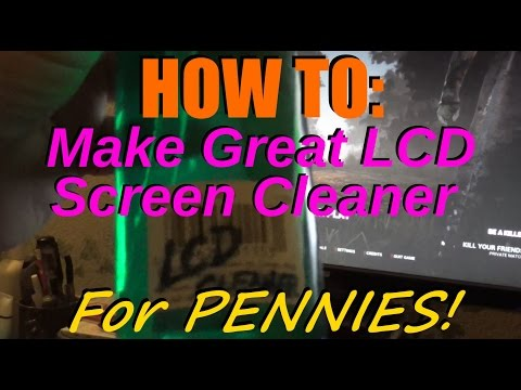 How To Make Amazing Homemade LCD Screen Cleaner For Pennies!