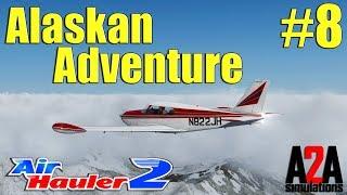 P3D V4: Pilot Log 8 - Alaskan Adventure - Air Hauler 2!
