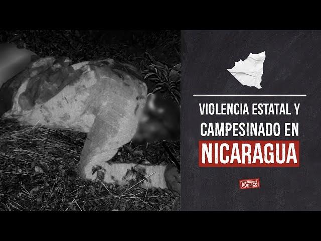 Violencia estatal y campesinado en Nicaragua