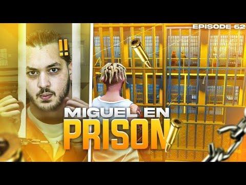 Miguel en Prison ! Cette fois c'est la fin... (Episode 62)