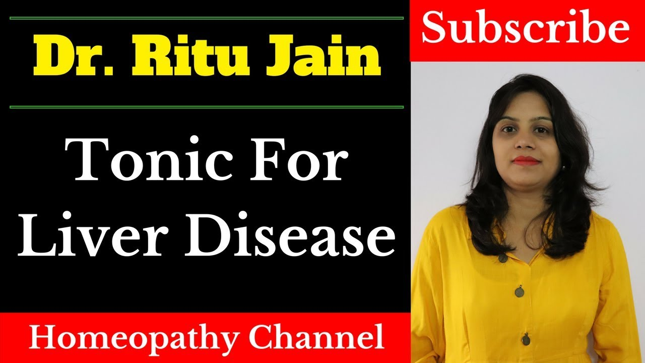Best Liver Tonic in Homeopathy [Hindi Video]