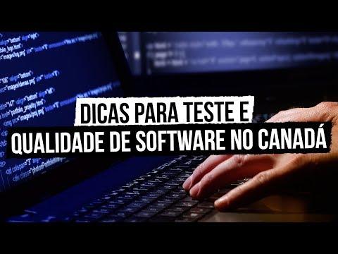 Dicas para Teste e Qualidade de Software no Canadá