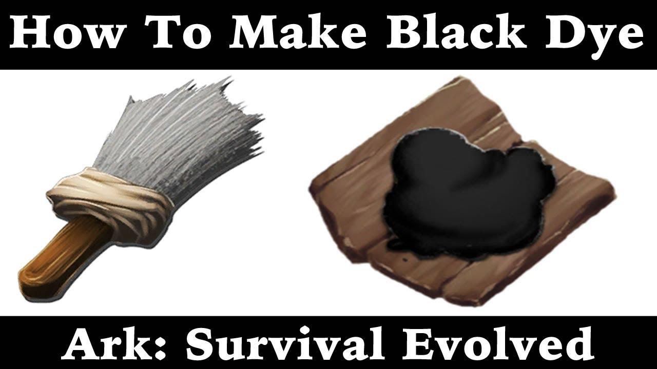 How To Make Black Dye - Paint - Ark: Survival Evolved ...