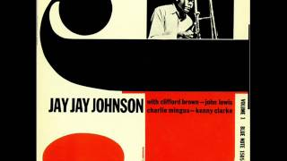 "J.J. Johnson-""Too Marvelous For Words"""