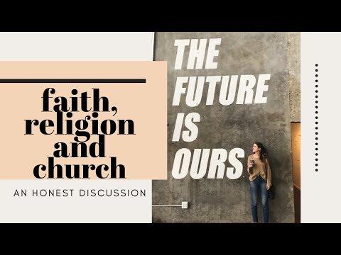an-honest-discussion:-faith,-religion-&-church