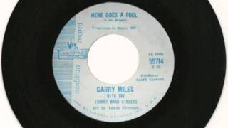Garry Miles - Here Goes A Fool