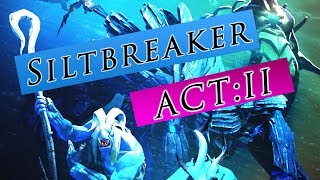 SILTBREAKER ACT 2 IS HERE! (first impressions)