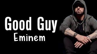 Eminem ft Jessie Reyez - Good Guy (Audio)