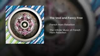 Play The Void And Fancy Free