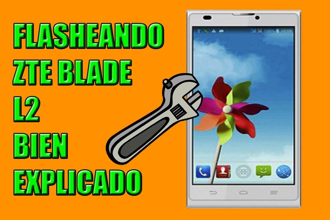 Como Revivir Zte Blade L2 - Bien Explicado