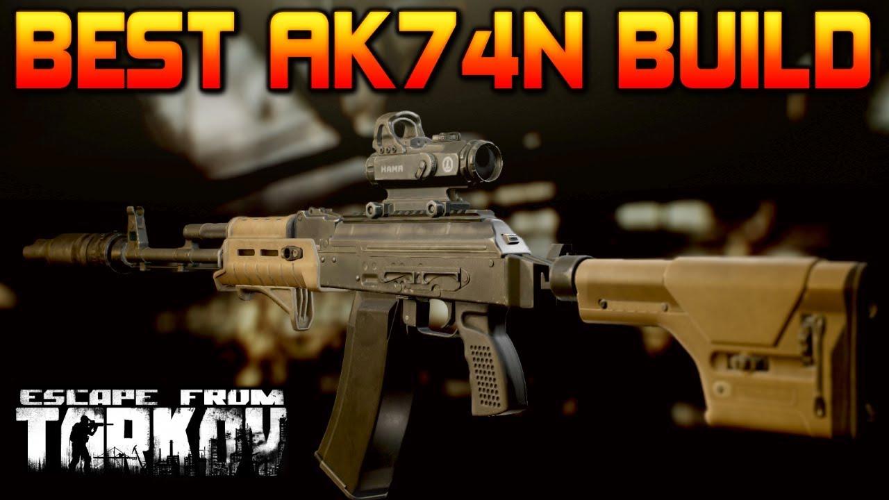 Best Ak74n Weapon Build Escape From Tarkov