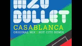 Mzo Bullet - Casablanca