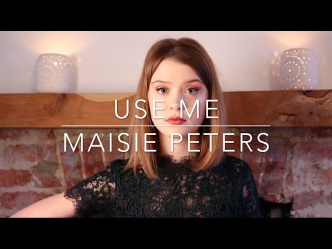Use Me - Maisie Peters (Original)