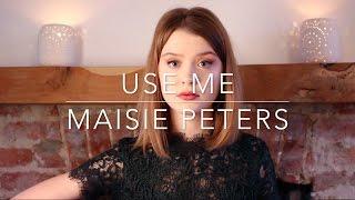 Смотреть клип Maisie Peters - Use Me