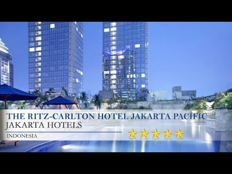 The Ritz-Carlton Hotel Jakarta Pacific Place - Jakarta Hotels, Indonesia