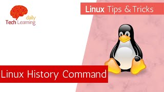Linux History Command - Tips and Tricks