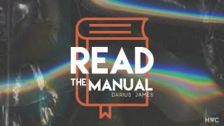 Read the Manual | How To Change The World | Be A World Changer | Darius