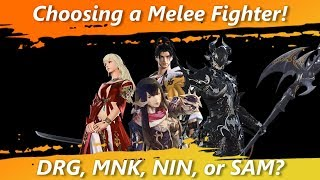 Choosing a Melee Fighter! Dragoon, Monk, Ninja, or Samurai? [FFXIV Fun]