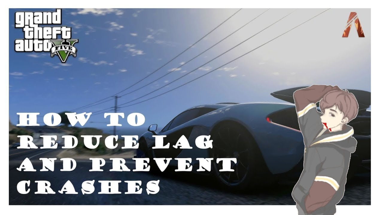 GTAV FiveM: How to Reduce Lag and Prevent Crashes [2019]