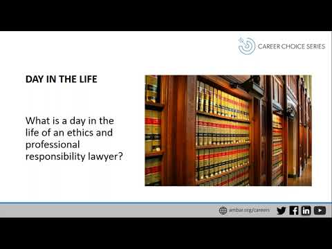 Career Choice Series: Lawyer Professional Responsibility and Loss Prevention