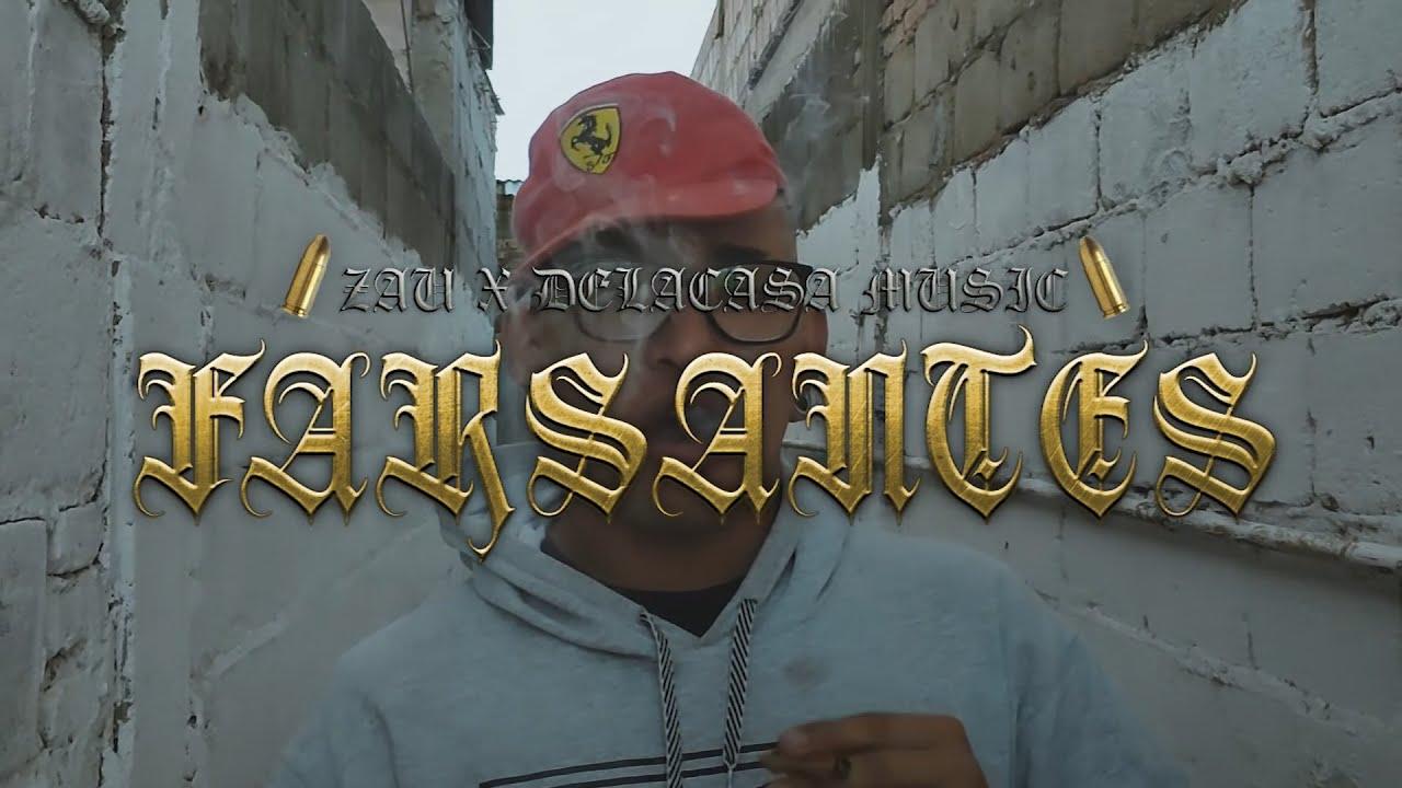 Download FARSANTES - Zau X De La Casa Music
