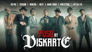 Puso at Diskarte - Astro, Dcoy, Honcho, Layzie Fu, Mike Kosa, Pricetagg, Zargon (Music Video)