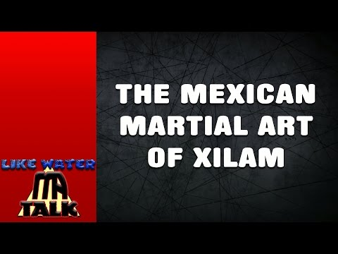 The Mexican Martial Art of Xilam