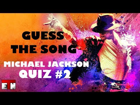 ETN Music Quiz - Guess The Song: Michael Jackson 2