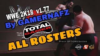 My All Rosters (WWE 2K18 v1.77 by Gamernafz)