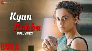 Kyun Rabba - Full Video | Badla | Amitabh Bachchan | Taapsee Pannu | Armaan Malik | Amaal Mallik