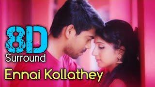 Ennai Kollathey 8D | Geethaiyin Raadhai | K. Karnan G Crak | Shalini Balasundaram | Ztish | 8D BeatZ