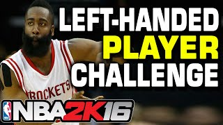 NBA 2K16 Left-Handed myTeam Challenge