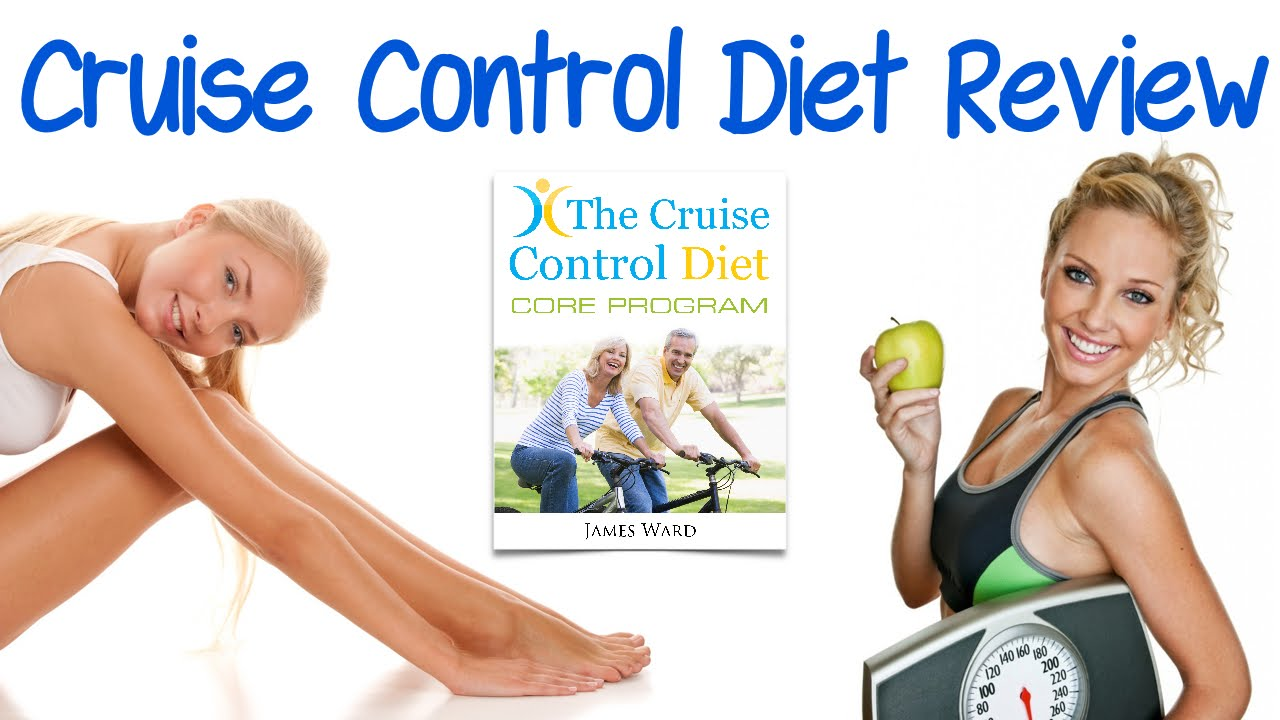 Everything You Need to Know About Cruise Control Diet