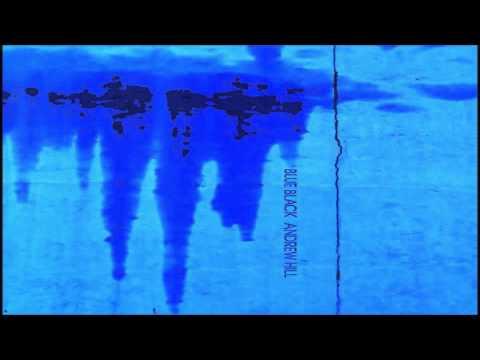 Andrew Hill - Blue Black